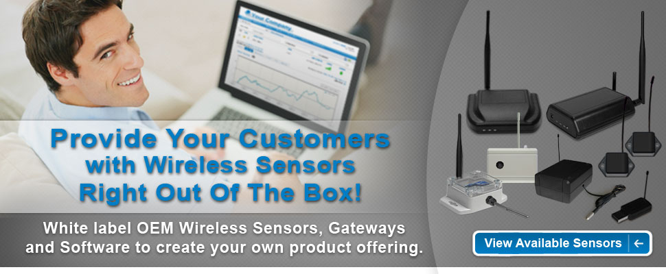 Provide your customers with wireless sensors right out of the box!