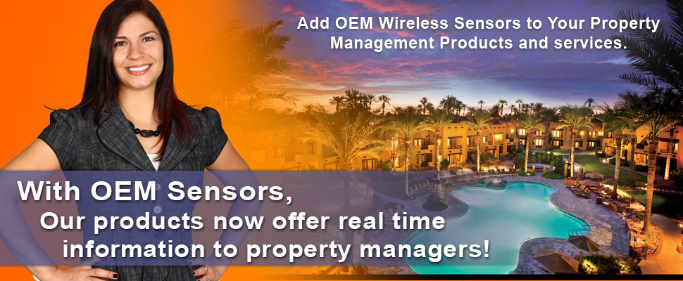 With OEM Sensors, I Add Value To Our property Management Services!