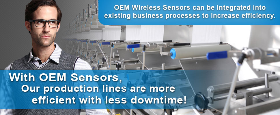 With OEM Sensors, I Add Value To Our Production Process!